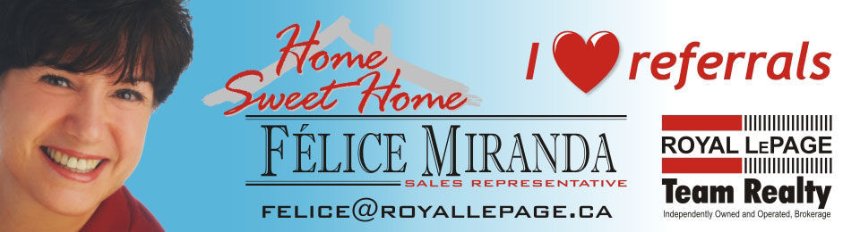 Expert Real Estate Advice - Félice  Miranda Royal LePage Team Realty
